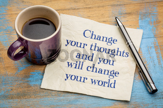 Change your thoughts and world