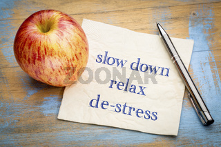 slow down, relax and de-stress on napkin