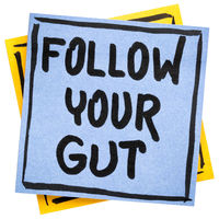 Follow your gut advice or reminder