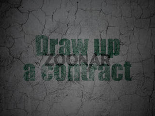 Law concept: Draw up A contract on grunge wall background