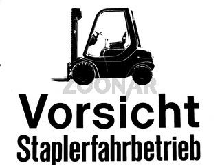 Schild - Vorsicht Staplerfahrbetrieb