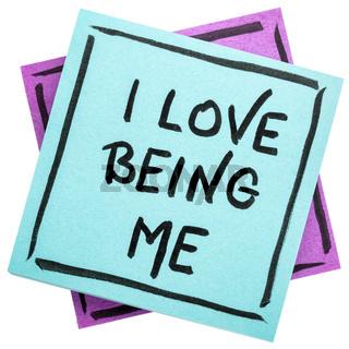 I love being me - positive affrmation
