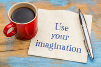 Use your imagination reminder or advice