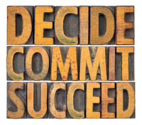 Decide, commit, succeed word abstract
