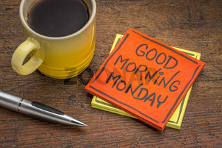 Good morning Monday note with coffee