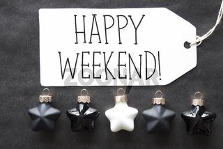 Black Christmas Tree Balls, Text Happy Weekend