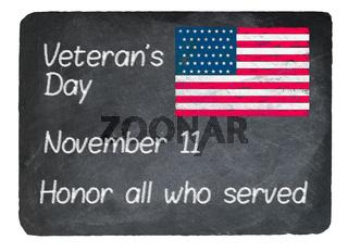 Veterans Day concept using chalk on slate blackboard
