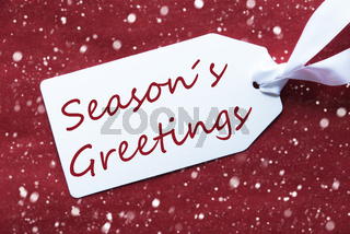 One Label On Red Background, Snowflakes, Text Seasons Greetings