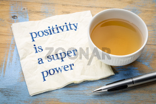 Positivity is a super power