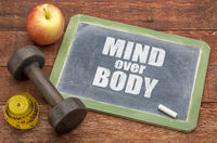 mind over body  concept