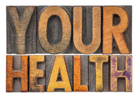 your health word abstract in wood type
