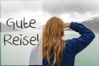 Woman In Norway, Gute Reise Means Good Trip