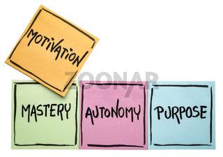 mastery, autonomy, purpose - motivation concept