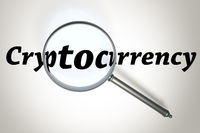 magnifying glass and the word Cryptocurrency