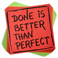 Done is better than perfect reminder note