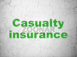 Insurance concept: Casualty Insurance on wall background