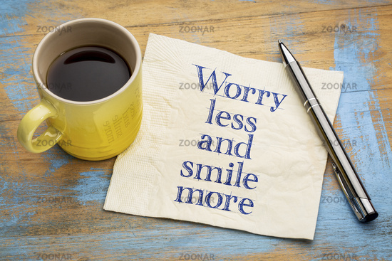 Worry less and smile more inspiraitonal text