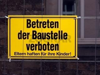 Verbotsschild - Betreten der Baustelle verboten