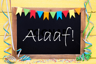 Chalkboard With Streamer, Alaaf Means Happy Carnival