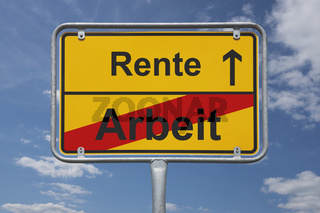 Ende Arbeit, Anfang Rente | end of work, beginning Pension