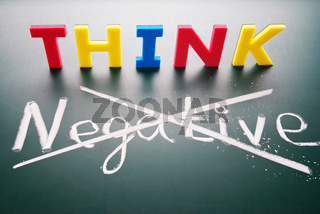 Do not think negative