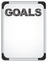 Whiteboard with Goals Message written with Black