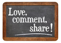 love, comment, share