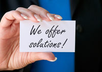 We offer solutions !