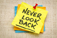 never look back advice