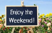 Enjoy the Weekend !