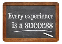 every experience is a success