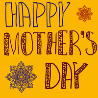 Happy Mothers Day Cover. Handlettering Background With Hand Drawn Lace in yellow  color. Oriental mandala flowers on background