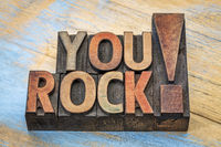 You rock compliment in wood type