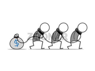 Slave to money