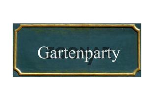 schild gartenparty