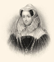 Mary Stuart or Mary I. 1542-1587, Queen of Scotland and France