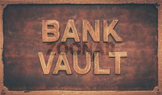 Vintage Bank Vault Sign