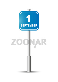 Blue sign on the post with the inscription September 1. road sign.