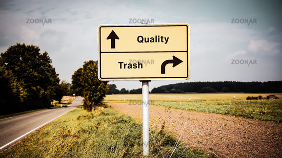 Street Sign to Quality versus Trash