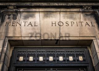 Old Mental Hospital Sign