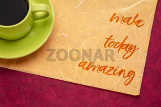 make today amazing note