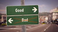 Street Sign Good versus Bad