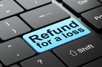 Insurance concept: Refund For A Loss on computer keyboard background