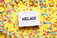 Helau is a traditional german fool's call used during carnival