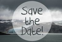 Glacier, Lake, Text Save The Date
