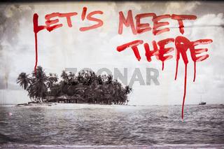 foto einer insel mit dem text:'let´s meet there'