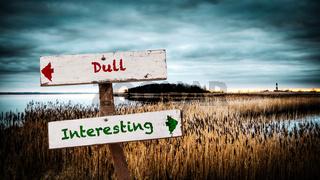 Street Sign Interesting versus Dull