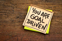 You are goal driven on a sticky note