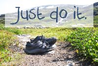 Shoes On Trekking Path, Text Just Do It