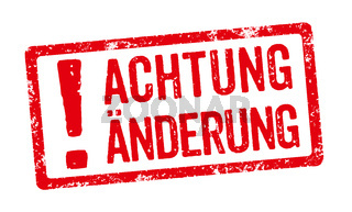 Red Stamp with the german words Achtung Änderung ( Attention This has changed)